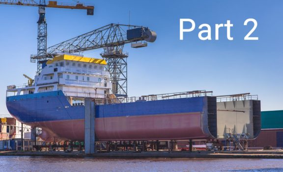 Future of Shipbuilding: Manufacturing (Part 2)
