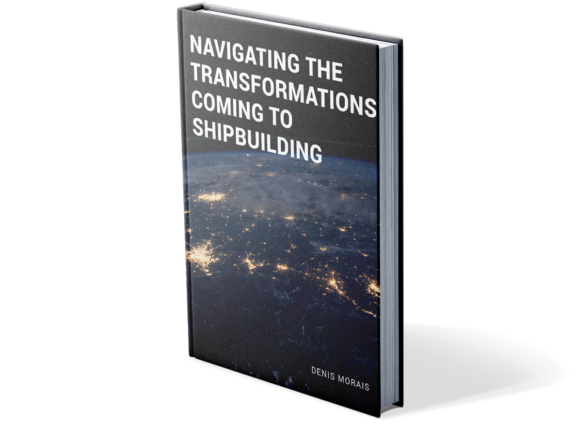 Navigating the Transformations Coming to Shipbuilding